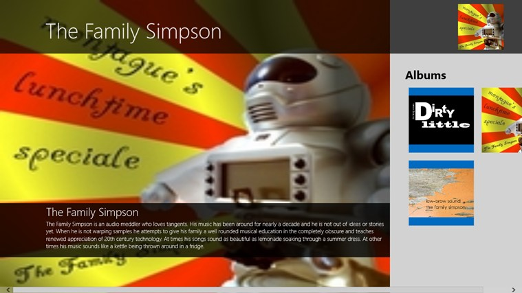 The Family Simpson is an audio meddler who loves tangents. His music