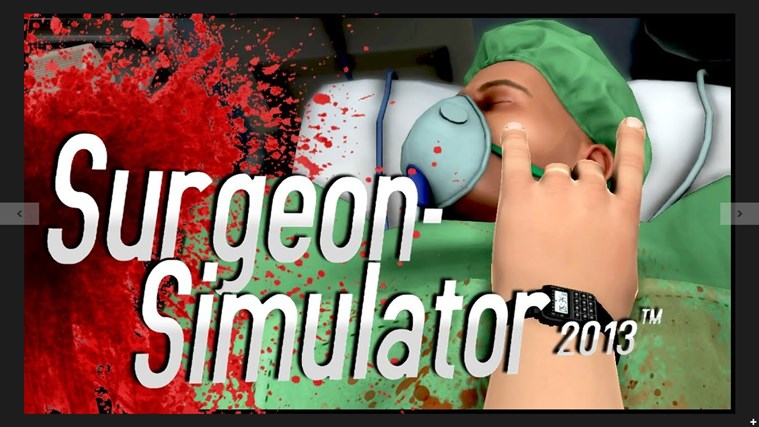 surgeon simulator 2013 .