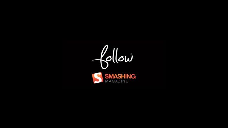 Follow SmashingMagazine follow
