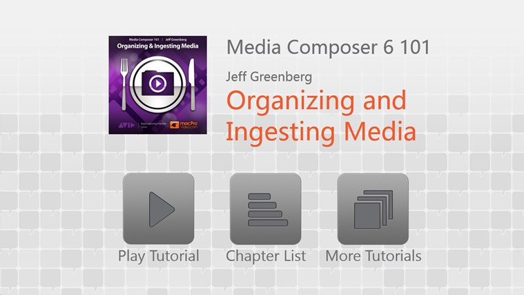 Media Composer 6 101 - Organizing and Ingesting Media media videos