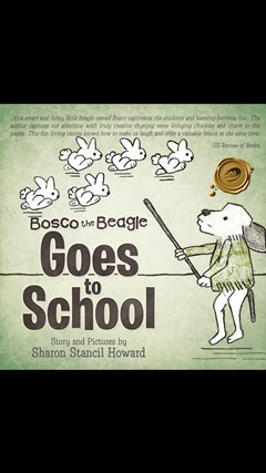 Bosco the Beagle Goes to School