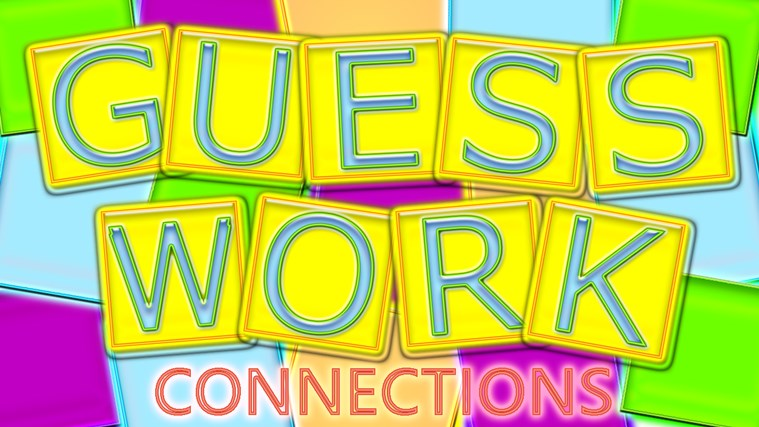 Guesswork: Connections