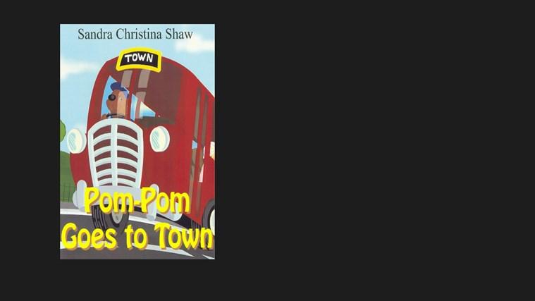 Pom-Pom Goes To Town