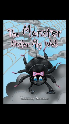 The Monster Under My Web