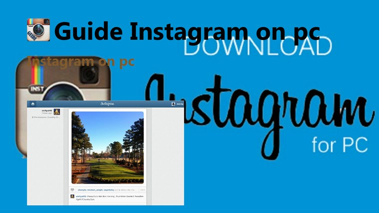 guide Instagram on pc