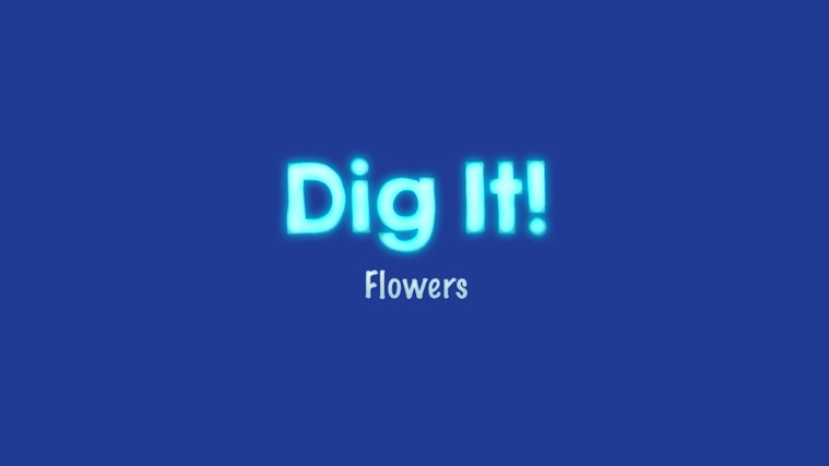 Dig It: Flowers flowers