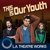 This is Our Youth (Kenneth Lonergan)