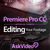 Editing Course for Premiere Pro CC