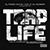 Trap Life (DJ Frank White and DJ Scream Present) Album App